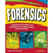 Forensics: Uncover the Science and Technology of Crime Scene Investigation, Paperback