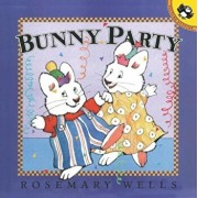 You Are Invited to a Bunny Party Today at 3 PM, Paperback/Rosemary Wells
