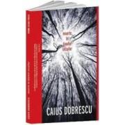 Moarte in tinutul secuilor - Caius Dobrescu