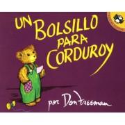 Un Bolsillo Para Corduroy = A Pocket for Corduroy, Paperback