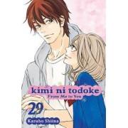 Kimi ni Todoke: From Me to You, Vol. 29 by Karuho Shiina