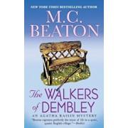 The Walkers of Dembley: An Agatha Raisin Mystery, Paperback/M. C. Beaton