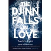 The Djinn Falls in Love and Other Stories, Paperback/Jared Shurin
