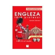 Engleza fara profesor & 2 CD-uri audio. Metoda instant.