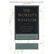 The Worlds Wisdom Sacred Texts of the Worlds Religions