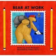 Bear at Work, Paperback/Stella Blackstone