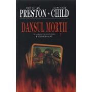 Dansul mortii, Pendergast, Vol. 6/Douglas Preston, Lincoln Child