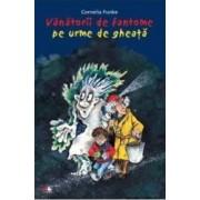 Vanatorii de fantome pe urme de gheata - Cornelia Funke