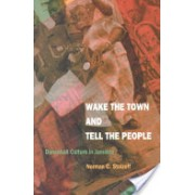 Wake the Town and Tell the People - Dancehall Culture in Jamaica (Stolzoff Norman C.)(Paperback) (9780822325147)