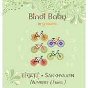 Bindi Baby Numbers (Hindi): A Counting Book for Hindi Kids, Hardcover/Aruna K. Hatti