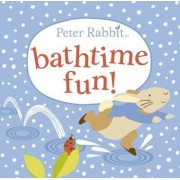 Peter Rabbit Bathtime Fun, Hardcover