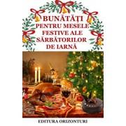 Bunatati pentru mesele festive ale sarbatorilor de iarna/***