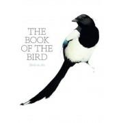 The Book of the Bird: Birds in Art, Paperback
