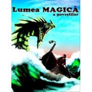 Lumea magica a povestilor/***