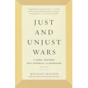 Just and Unjust Wars: A Moral Argument with Historical Illustrations, Paperback