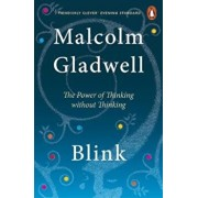 Blink, Paperback/Malcolm Gladwell