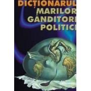 Dictionarul marilor ganditori politici