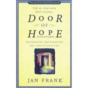 Door of Hope: Recognizing and Resolving the Pains of Your Past, Paperback/Jan Frank