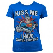 Kiss Me - I Have Super Powers Girly T-Shirt