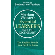 Merriam-Webster's Essential Learner's English Dictionary, Paperback/Merriam-Webster