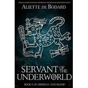 Servant of the Underworld, Paperback/Aliette de Bodard