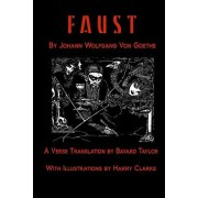Faust by Johann Wolfang von Goethe: Translated by Bayard Taylor illustrated by Harry Clarke, Paperback/Johann Wolfgang Von Goethe