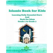 Islamic Book for Kids: Learning Daily Essential Dua's and Basic for Islam - Grade 1 to Grade 7, Paperback/The Way of Islam Uk