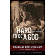 Hard to Be a God, Paperback