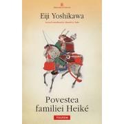 Povestea familiei Heike/Eiji Yoshikawa
