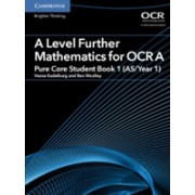 A Level Further Mathematics for OCR A Pure Core Student Book 1 (AS/Year 1) (Kadelburg Vesna)(Paperback) (9781316644386)