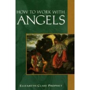 How to Work with Angels