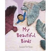 My Beautiful Birds, Hardcover/Suzanne Del Rizzo
