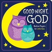 Good Night, God: Bedtime Prayers for Little Ones, Hardcover/Kim Mitzo Thompson