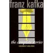 neuveden The Complete Stories: Franz Kafka - Franz Kafka