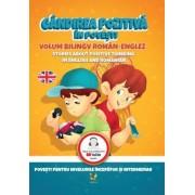 Gândirea pozitivă în povești / Stories About Positive Thinking. Volum de povești bilingv român-englez.