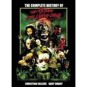 The Complete History of the Return of the Living Dead, Paperback