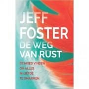 De weg van de rust - Jeff Foster