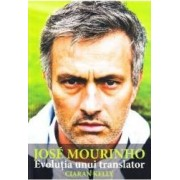 Jose Mourninho evolutia unui translator - Ciaran Kelly