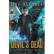 Devil's Deal: A Gripping Supernatural Thriller, Paperback/Jeff Altabef