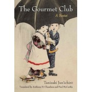 The Gourmet Club: A Sextet, Paperback