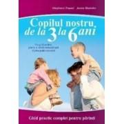 Copilul nostru de la 3 la 6 ani - Gianfranco Trapani Aurora Mastroleo