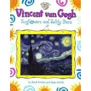 Vincent Van Gogh: Sunflowers and Swirly Stars, Paperback