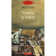 Toamna la Pekin - Boris Vian