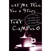 Let Me Tell You a Story, Paperback/Tony Campolo