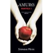 Amurg Partea I - Stephenie Meyer