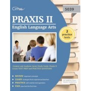 Praxis II English Language Arts: Content and Analysis (5039) Study Guide: Praxis II (5039) Test Prep and Practice Questions, Paperback