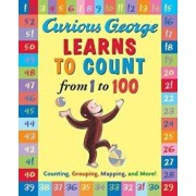Curious George Learns to Count from 1 to 100, Hardcover/H. A. Rey