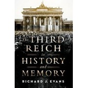The Third Reich in History and Memory, Paperback/Richard J. Evans