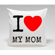 I Love My MOM Mothers Day Plush Decorative Cushion