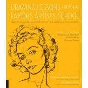 Drawing Lessons from the Famous Artists School: Classic Techniques and Expert Tips from the Golden Age of Illustration - Featuring the Work and Words, Paperback